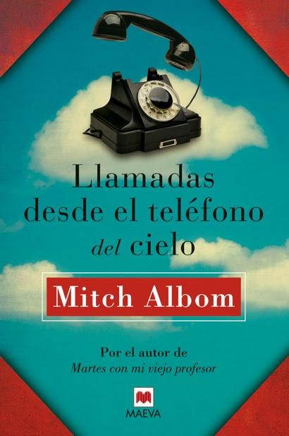 Novedad Octubre: 'Llamadas desde el teléfono del cielo' de Mitch Albom