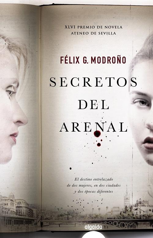Entrevista a Félix G. Modroño, ganador del  XLVI Premio Ateneo de Sevilla con 'Secretos del Arenal'