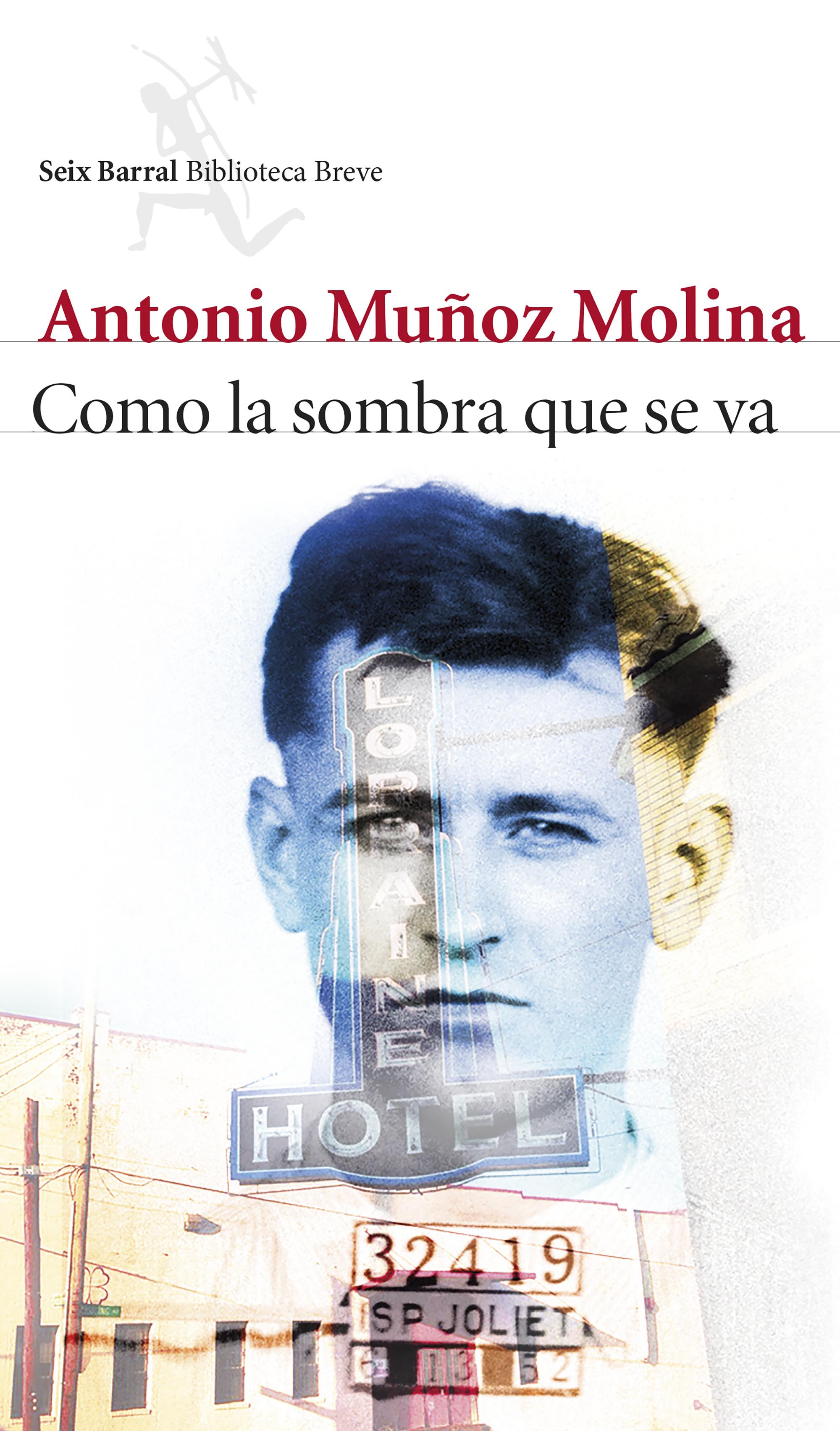 Novedad Noviembre: 'Como la sombra que se va' de Antonio Muñoz Molina