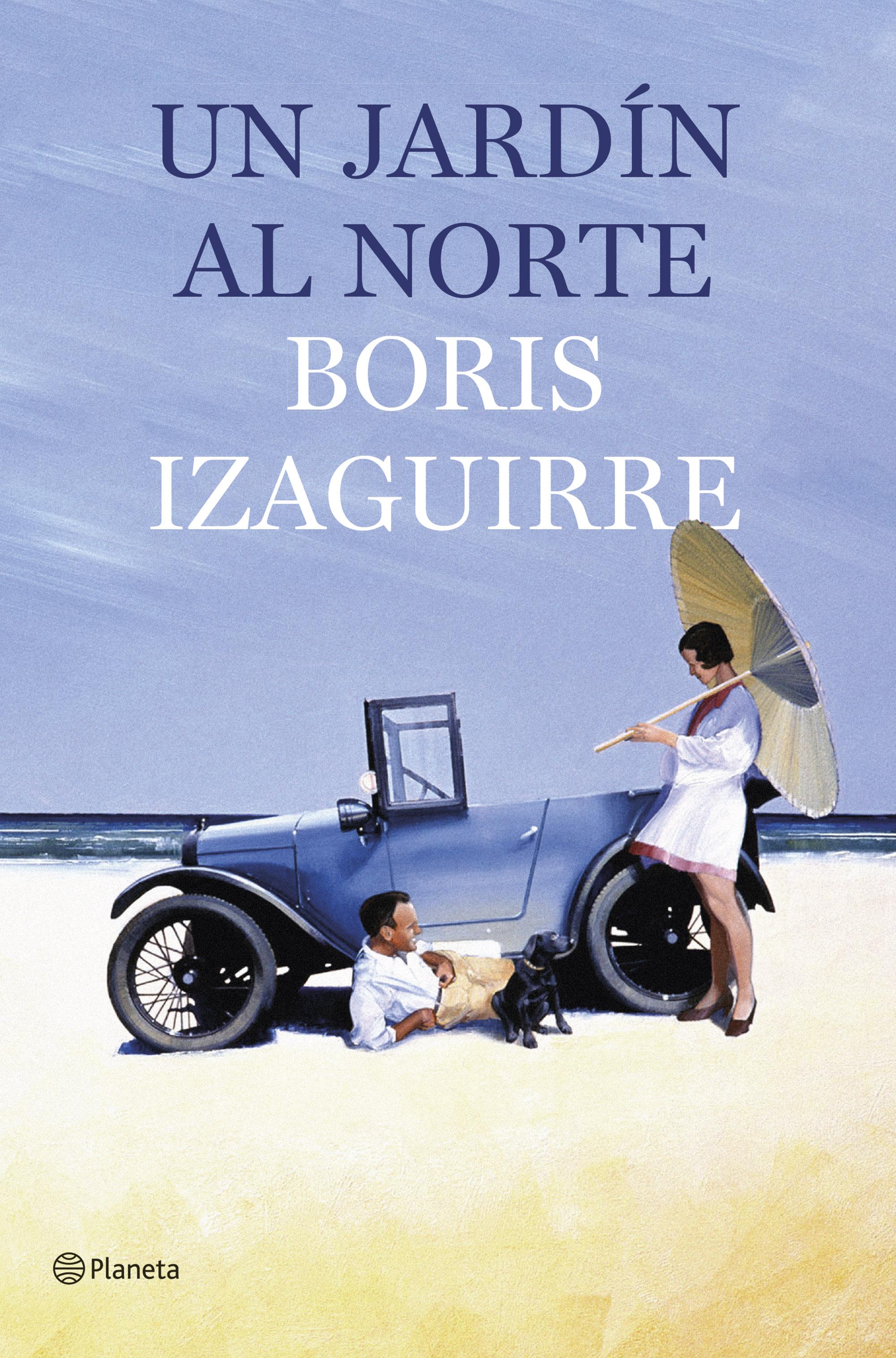 Novedad Diciembre: 'Un jardín al norte' de Boris Izaguirre