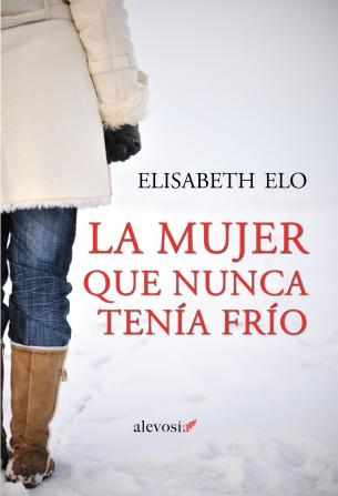 Elisabeth Elo sorprende con su thriller 'La mujer que nunca tenía frío'