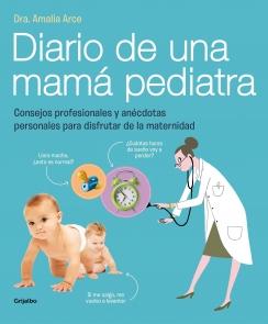 La doctora Amalia Arce nos sorprende con sus consejos de una mamá pediatra