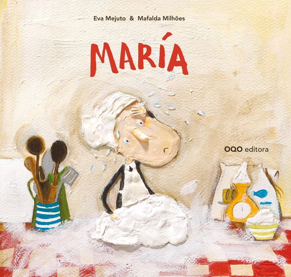 El álbum ilustrado 'María' de OQO editora, COOKBOOK GOURMAND AWARD 2014