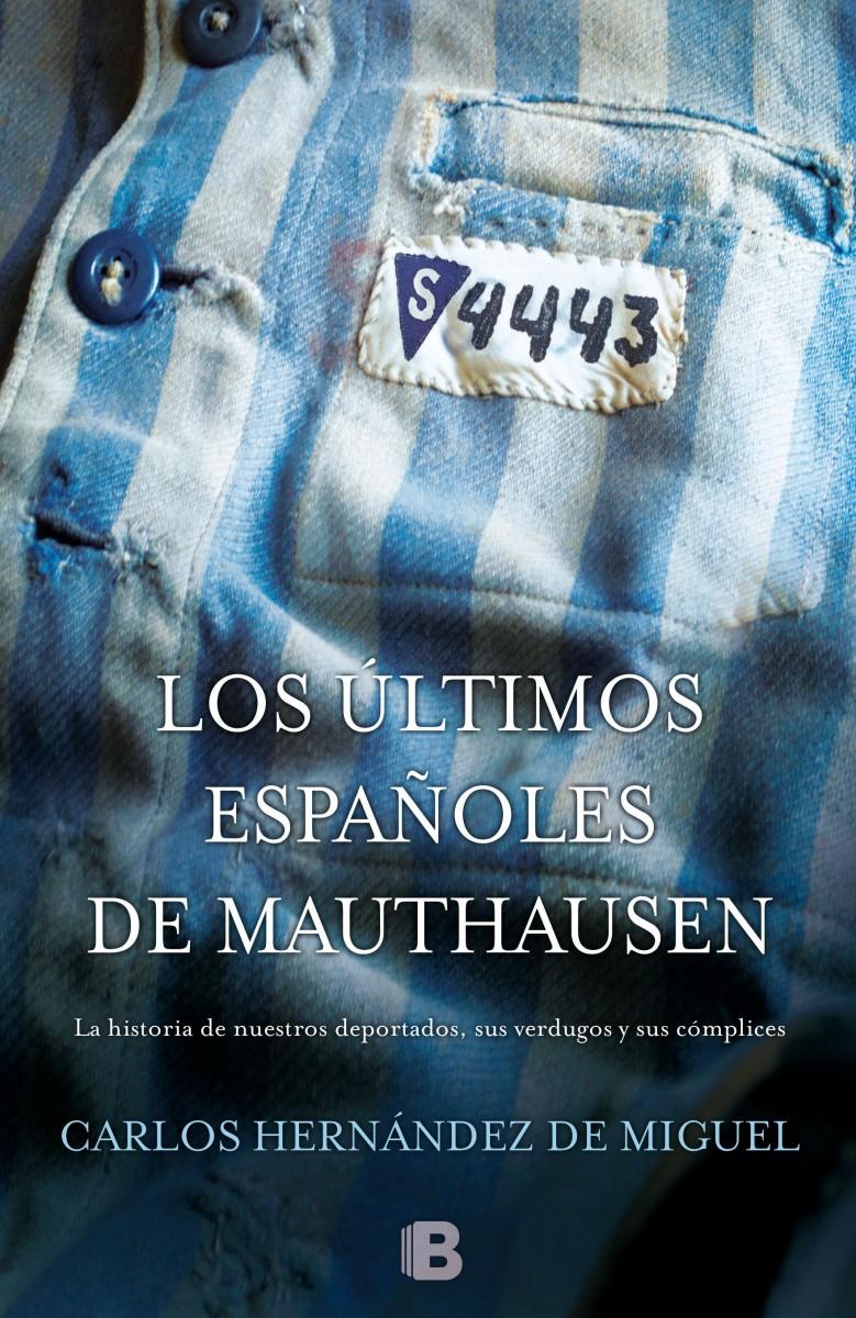El sufrimiento de 'Los últimos españoles de Mauthausen'