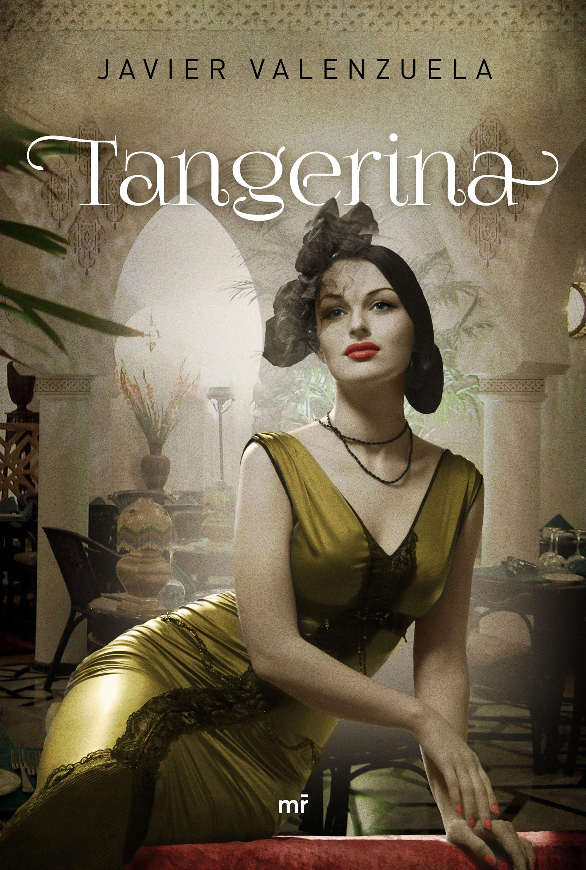 Novedad Febrero: 'Tangerina' de Javier Valenzuela