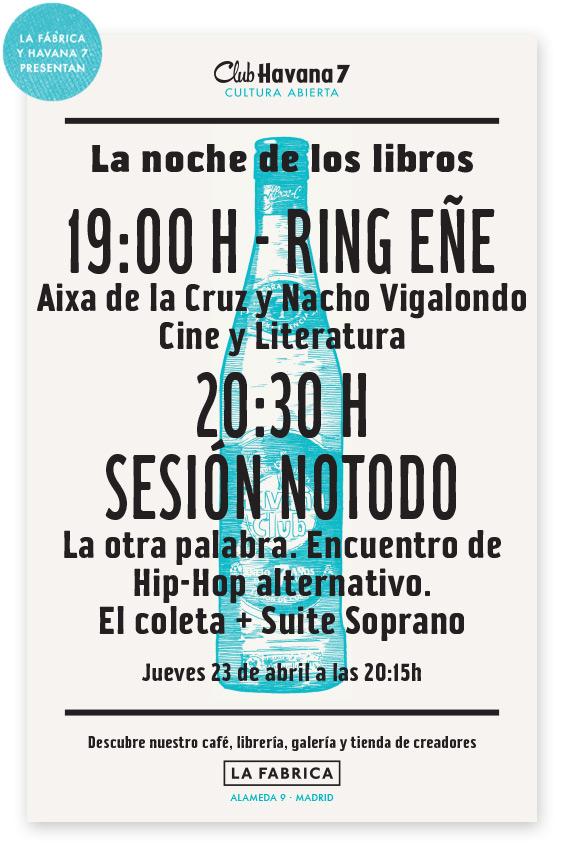 La Noche de los Libros: Ring Eñe y Sesión Notodo