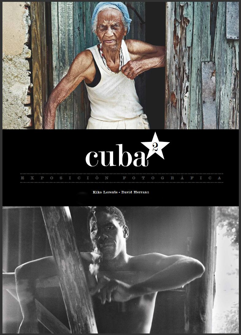 Kiko Lorente y David Herranz presentan dos visiones de Cuba en la exposición fotográfica 'Cuba2′