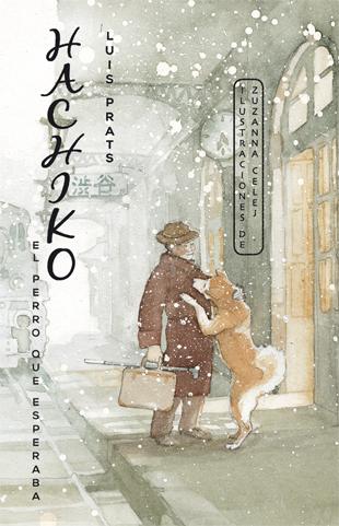 Reseña LIJ: 'Hachiko el perro que esperaba' de Luis Prats