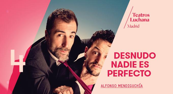 'Desnudo nadie es perfecto' llega a los Teatros Luchana