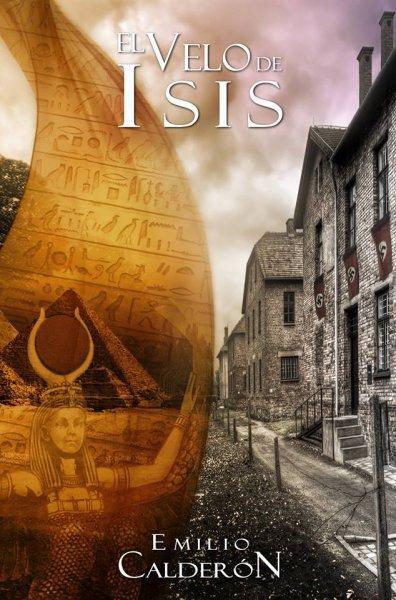 Reseña: 'El velo de Isis' de Emilio Calderón
