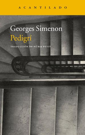 Novedad Julio: 'Pedigrí' de George Simenon