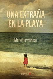 Novedad verano: 'Una extraña en la playa' de Marie Hermanson