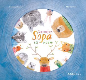 Reseña LIJ: 'La mejor sopa del mundo' de Susanna Isern