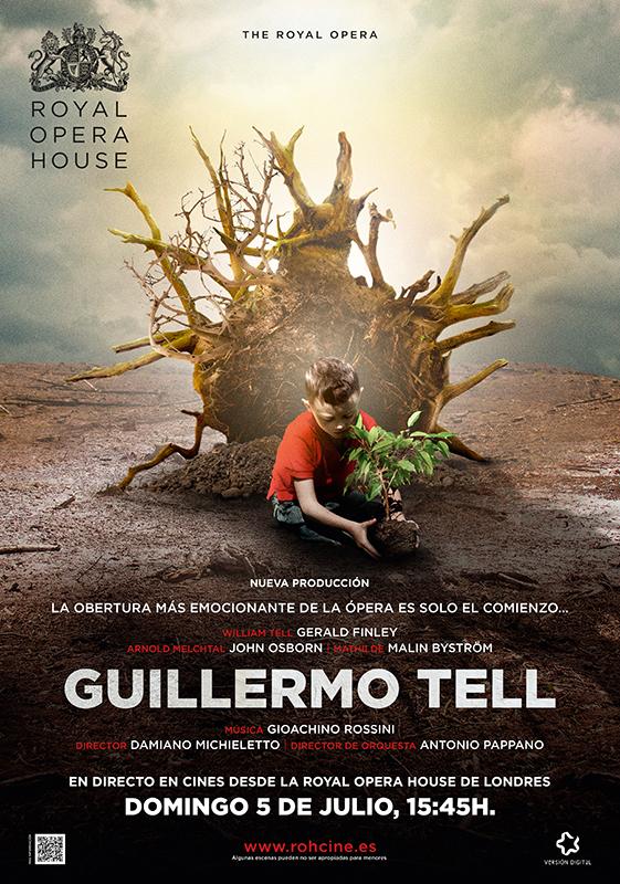 'Guillermo Tell', la obra maestra de Rossini, en directo en cines de toda España el 5 de julio