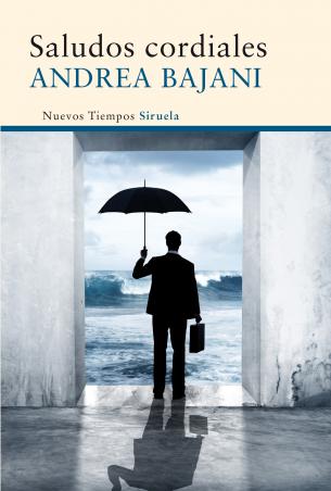Novedad Junio: 'Saludos cordiales' de Andrea Bajani