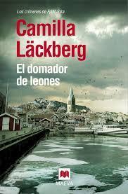 """Reseña: 'El domador de leones' lo más """"oscuro"""" de Camila Läckberg"""