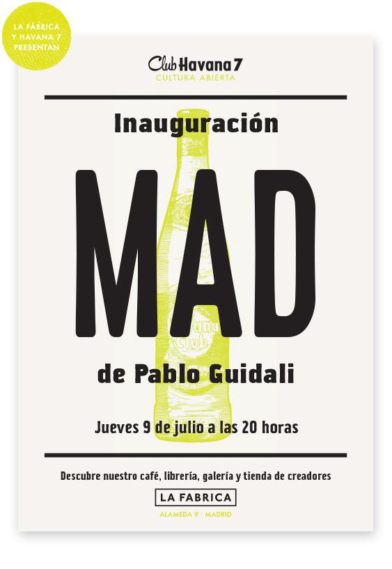 [Jueves, 9 de Julio] Inauguración: MAD de Pablo Guidali