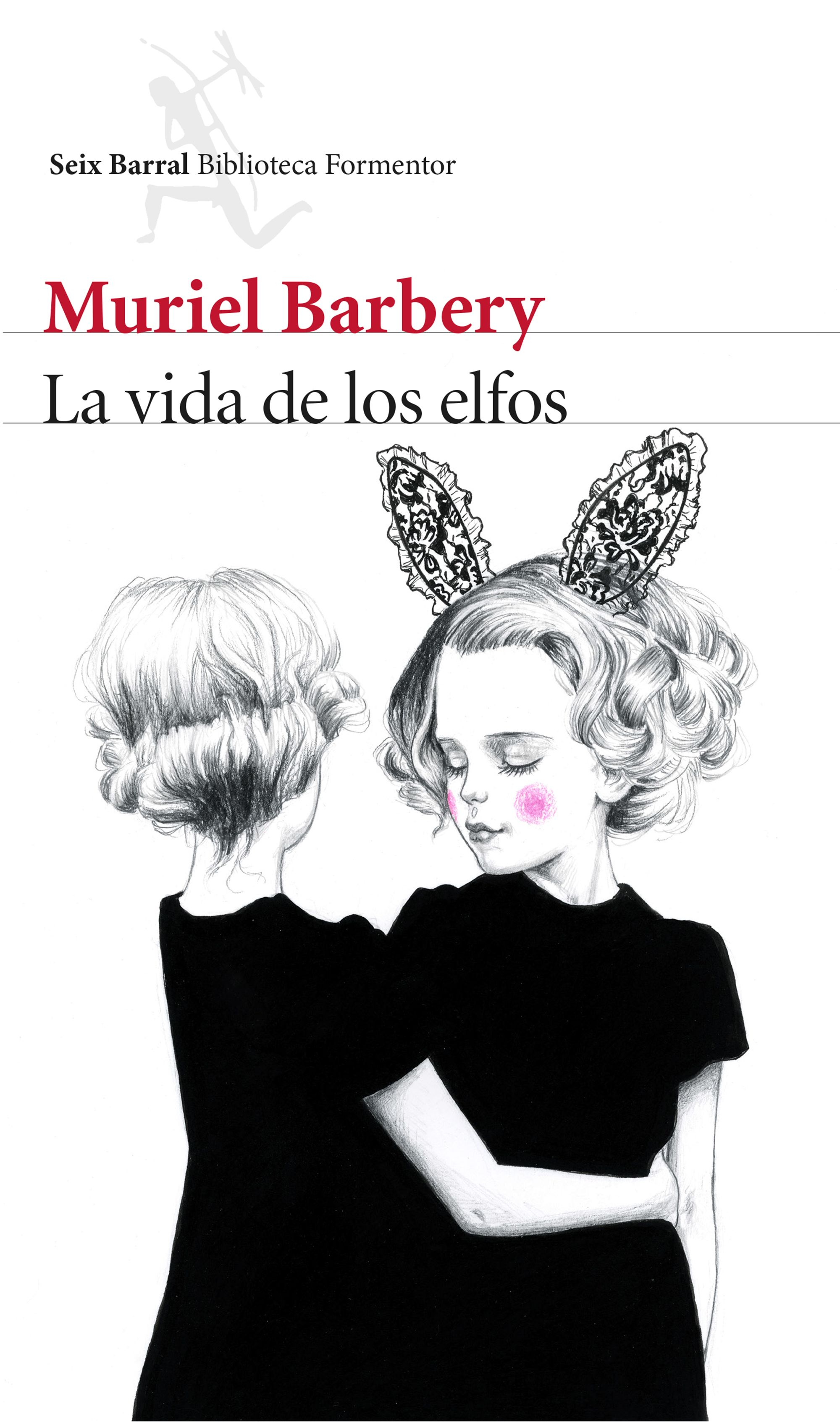 portada_la-vida-de-los-elfos_muriel-barbery_201505291008