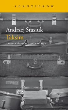 Acantilado publica 'Taksim' de Andrzej Stasiuk