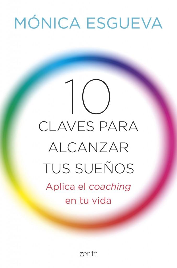 10-claves-para-alcanzar-tus-suenos_monica-esgueva_201507100927