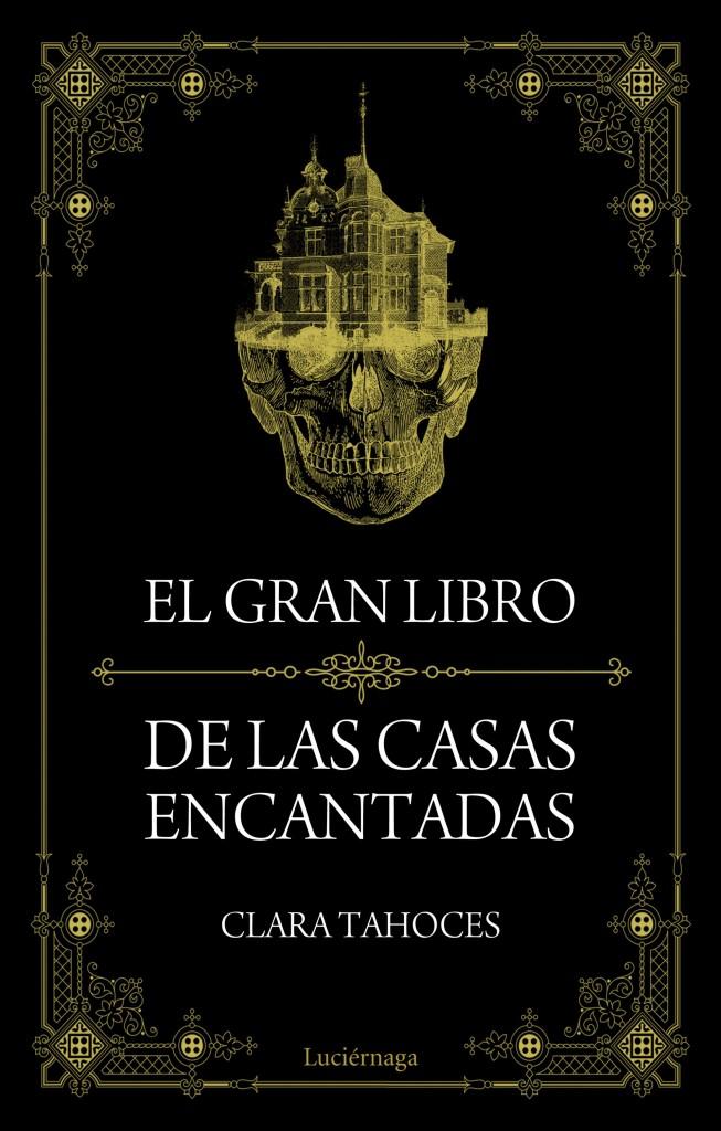 el-gran-libro-de-las-casas-encantadas_clara-tahoces_201509161756
