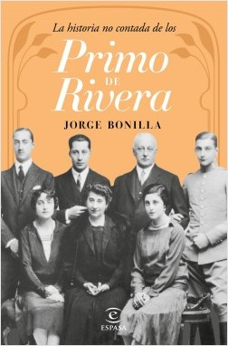 la-historia-no-contada-de-los-primo-de-rivera_jorge-bonilla_201603011618