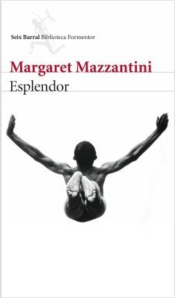 esplendor_margaret-mazzantini_201604060958