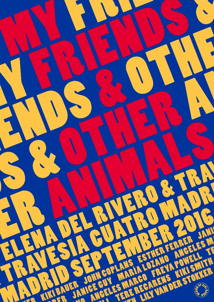 My Friends and Other Animals, de Elena del Rivero, en Travesía Cuatro