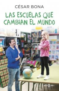 'Las escuelas que cambian el mundo', el nuevo libro de César Bona