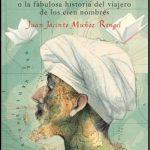 Novedad Octubre: 'El gran imaginador o la fabulosa historia del viajero de los cien nombres' de Juan Jacinto Muñoz Rengel