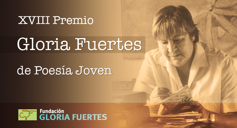 XVIII Premio Gloria Fuertes de Poesía Joven 2017