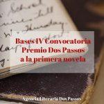 Premio Dos Passos a la Primera Novela en español