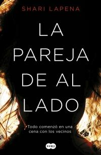 Llega a España el domestic noir 'La pareja de al lado'