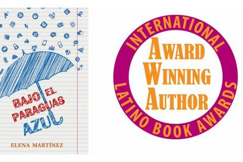 'Bajo el paraguas azul'de Elena Martínez Blanco nominada a los Premios International Latino Book Awards