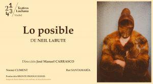 Cartel obra de teatro Lo posible de Neil Labute